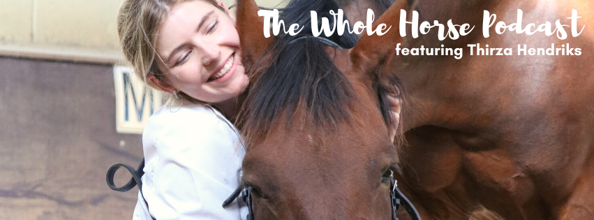 Episode 56 | Understanding equine anatomy to enhance wellbeing with Thirza Hendriks
