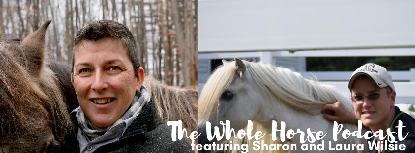Episode 60 | HorseSpeak with Sharon and Laura Wilsie