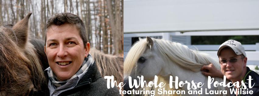 Episode 60 | HorseSpeak with Sharon and Laura Wilsie