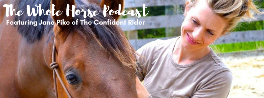 Episode 70 | Healthy Activation + Embracing Discomfort with Jane Pike of The Confident Rider